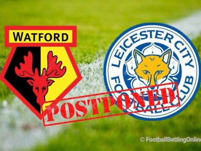 Watford vs Leicester City Postponed